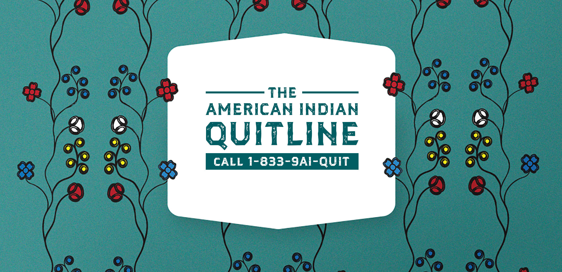 Call the American Indian Quitline